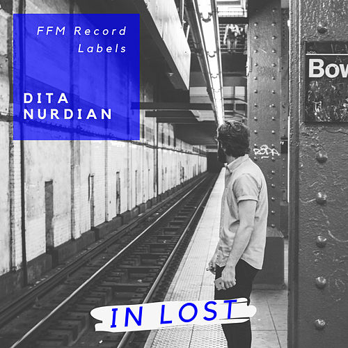 In Lost de Dita Nurdian