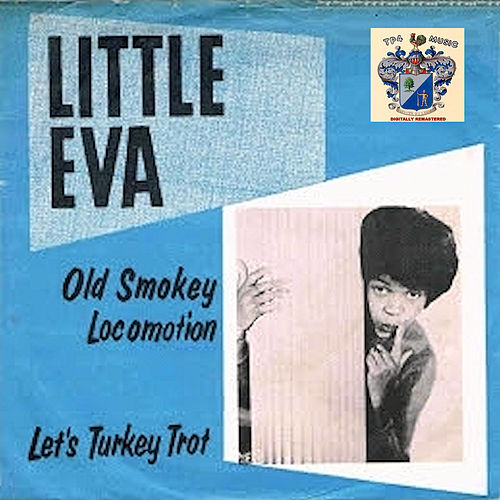 Old Smokey Locomotion di Little Eva