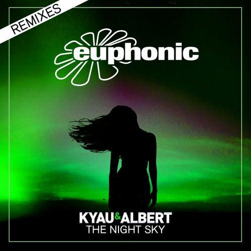 The Night Sky (Remixes) by Kyau & Albert