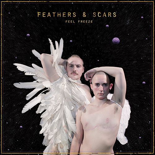 Feathers & Scars de Feel Freeze