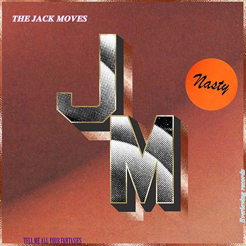 Nasty by The Jack Moves
