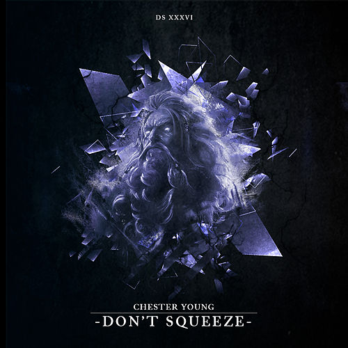 Don't Squeeze (Radio Edit) de Chester Young