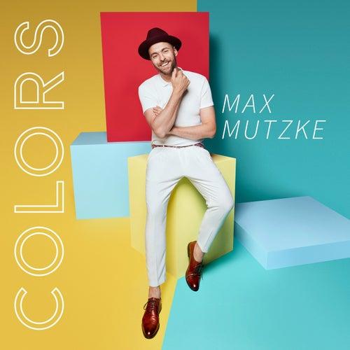 Colors von Max Mutzke