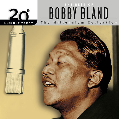 Best Of Bobby Bland: 20th Century Masters: The Millennium Collection de Bobby Blue Bland