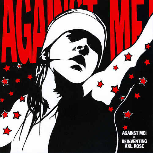Reinventing Axl Rose by Against Me!