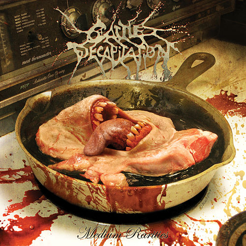 Medium Rarities de Cattle Decapitation
