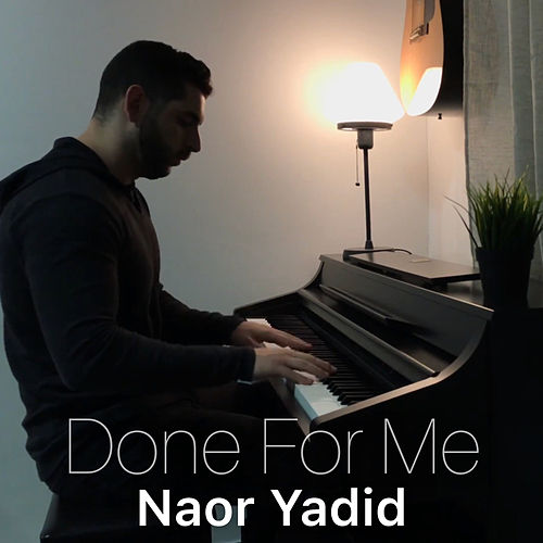Done for Me (Piano Arrangement) de Naor Yadid