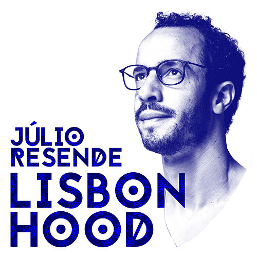 LisbonHood by Júlio Resende