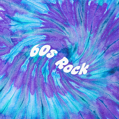 60s Rock by Various Artists