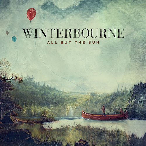All But The Sun von Winterbourne