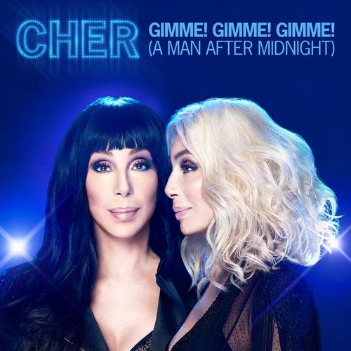 Gimme! Gimme! Gimme! (A Man After Midnight) (Extended Mix) de Cher