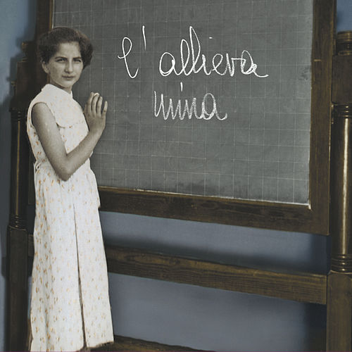 L'allieva by Mina