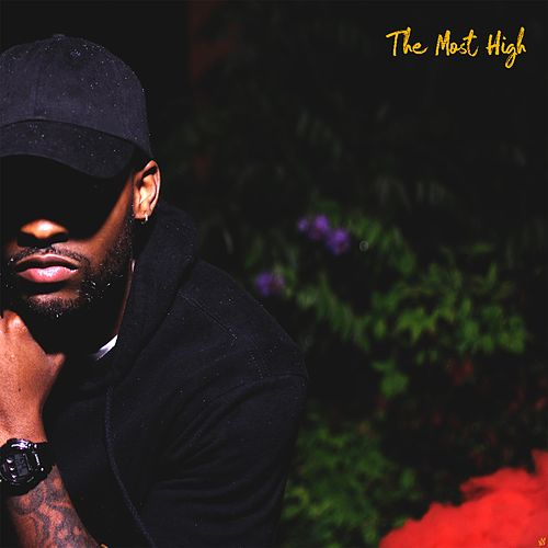 The Most High by Stevie Rizo