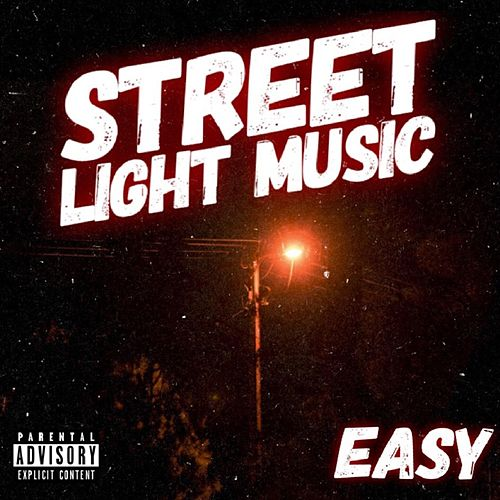 Street Light Music by Easy