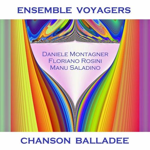 Chanson Balladée by Ensemble Voyager's