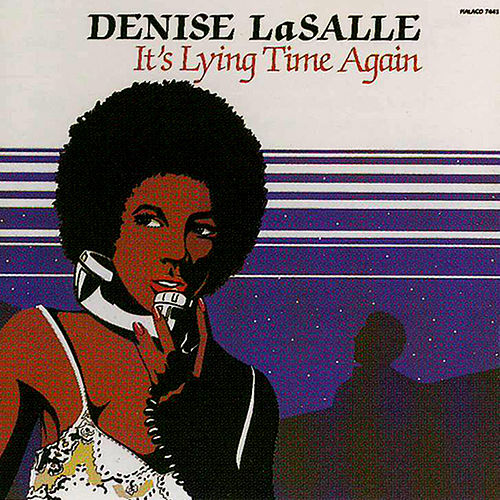 It's Lying Time Again by Denise LaSalle