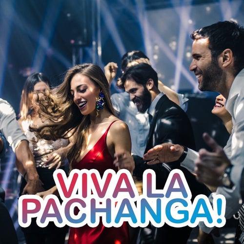 Viva La Pachanga! de Various Artists