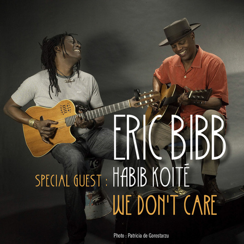 We Don't Care by Eric Bibb