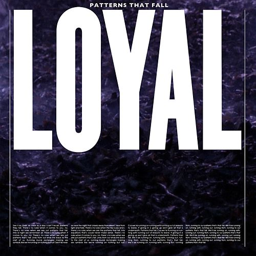 Patterns That Fall von The Loyal