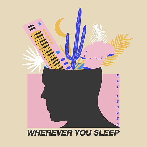 Wherever You Sleep von Bay Ledges