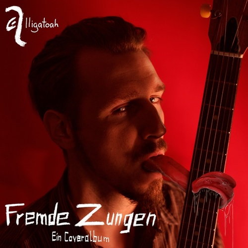 Fremde Zungen by Alligatoah