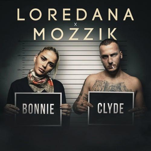 Bonnie & Clyde von Loredana