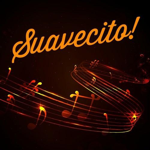 Suavecito! de Various Artists