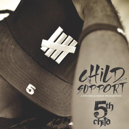 The Child Support - EP von 5th Child