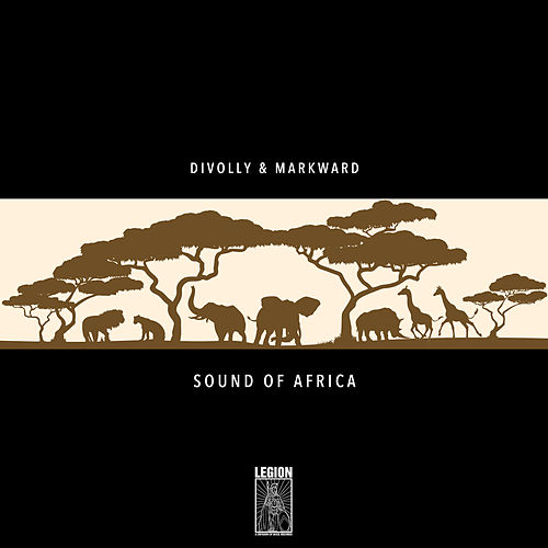 Sound Of Africa by Divolly & Markward