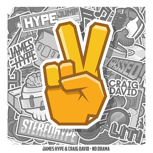 No Drama (feat. Craig David) by James Hype!