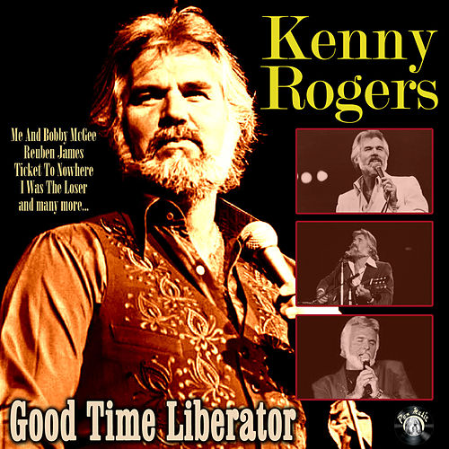 Good Time Liberator de Kenny Rogers