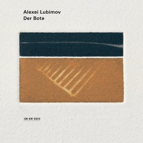 Der Bote by Alexei Lubimov