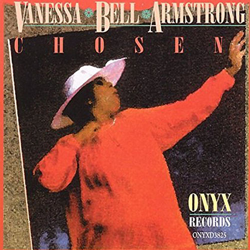Chosen by Vanessa Bell Armstrong