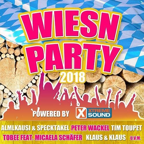 Wiesn Party 2018 powered by Xtreme Sound von Various Artists
