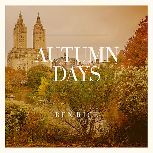 Autumn Days de Ben Rice