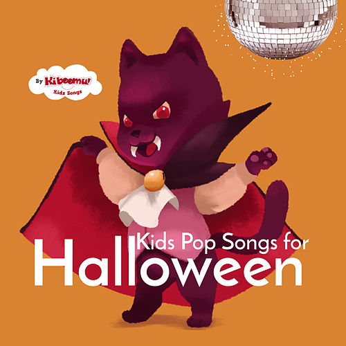 Kids Pop Songs for Halloween by The Kiboomers