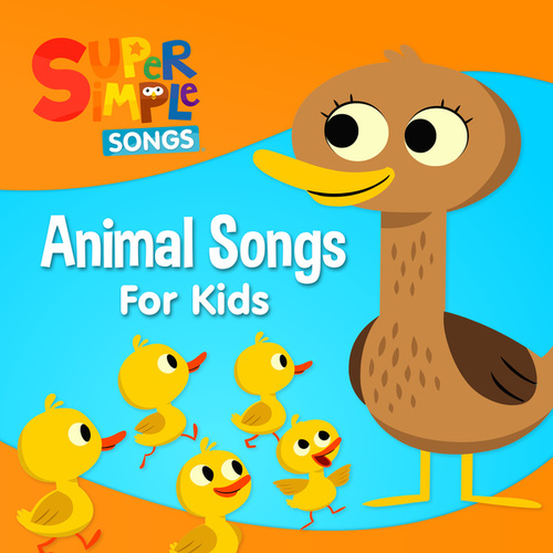 Animal Songs for Kids by Super Simple Songs