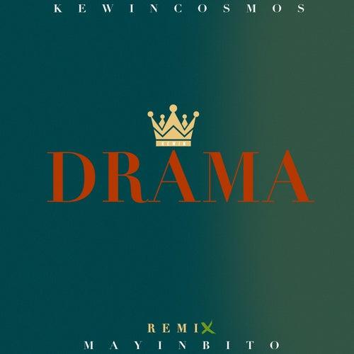 Drama (Bachata Remix) de Kewin Cosmos