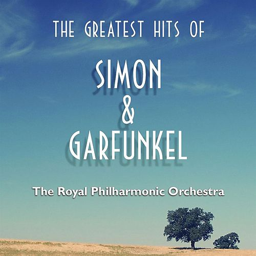 The Greatest Hits of Simon & Garfunkel by Royal Philharmonic Orchestra
