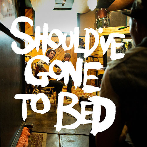Should've Gone to Bed - EP de Plain White T's