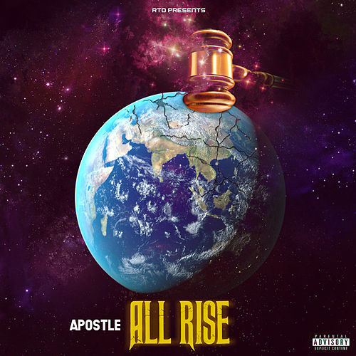 All Rise by Apostle