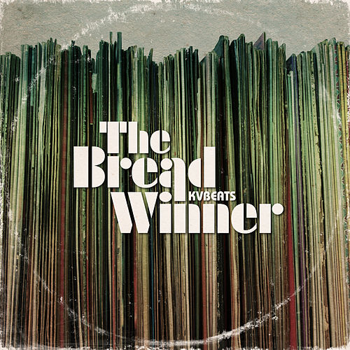 The Breadwinner by KVBeats
