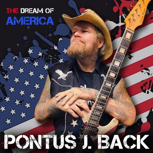 The Dream of America de Pontus J Back