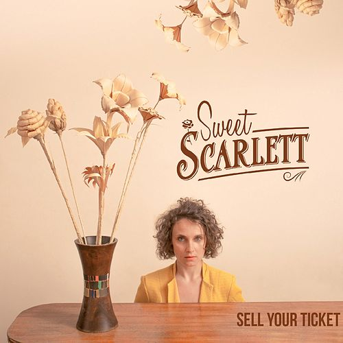 Sell Your Ticket by Sweet Scarlett