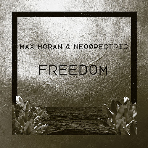 Freedom by Max Moran