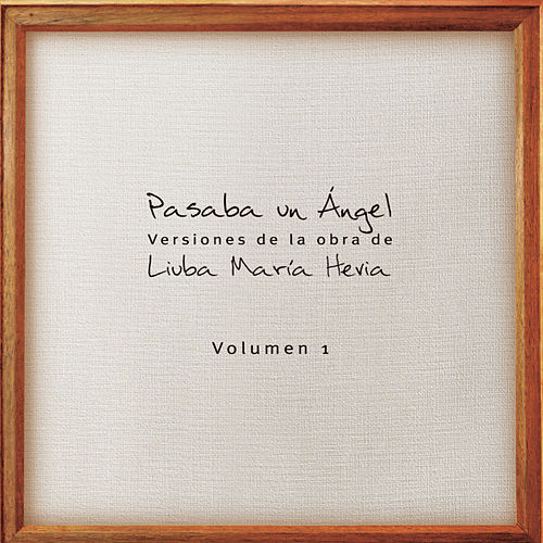 Pasaba un Ángel, Vol. 1 de Various Artists