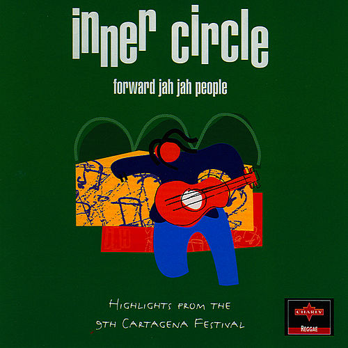 Forward Jah Jah People von Inner Circle