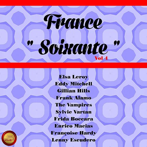 France soixante, Vol. 4 by Various Artists
