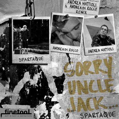 Sorry Uncle Jack di Spartaque