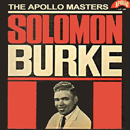 The Apollo Masters by Solomon Burke
